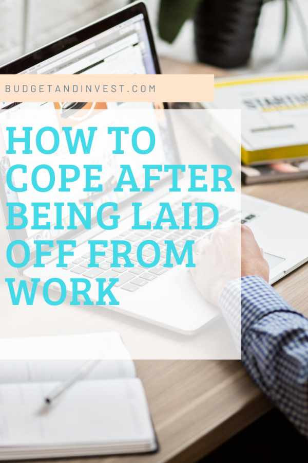 How To Cope After Being Laid Off From Work